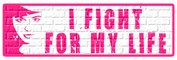 I Fight For My Life